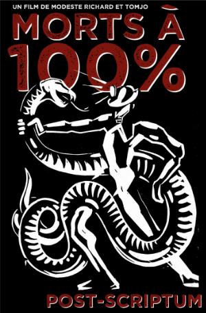 Mort à 100% - Post scriptum