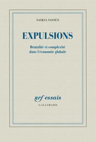 Expulsions. Brutalité et complexité dans l'économie globale